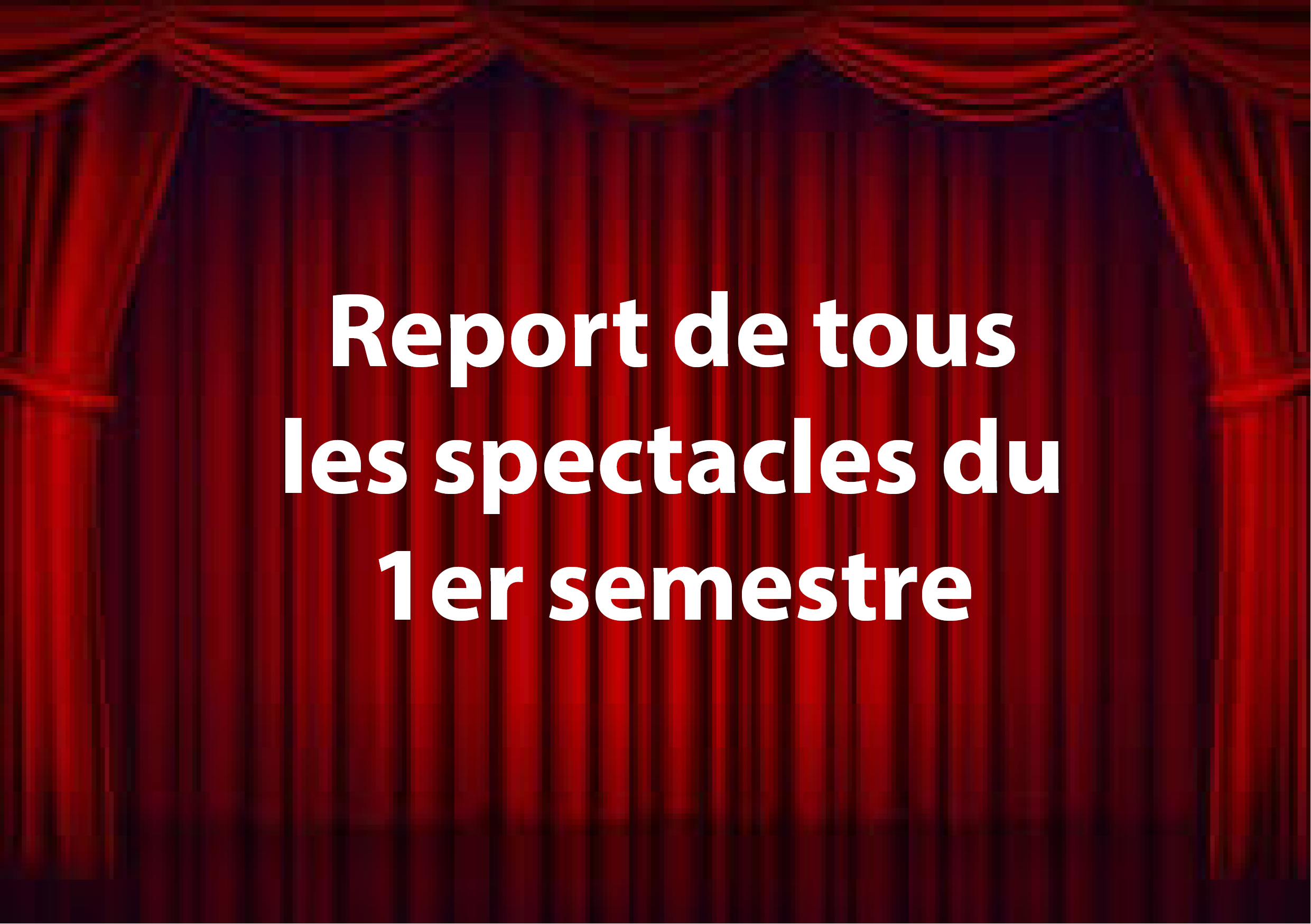 report des spectacles